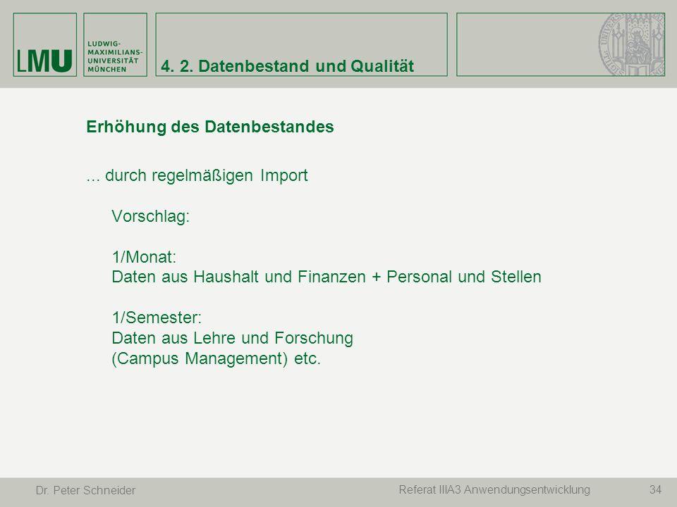 4. 2. Datenbestand und Qualität