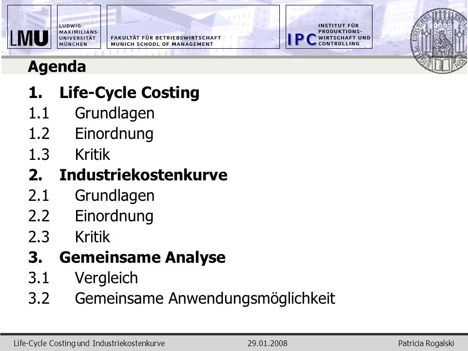 2. Industriekostenkurve 2.1 Grundlagen 2.2 Einordnung 2.3 Kritik