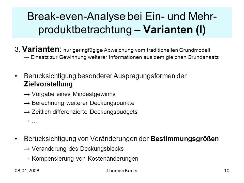 Break-even-Analyse bei Ein- und Mehr-produktbetrachtung – Varianten (I)