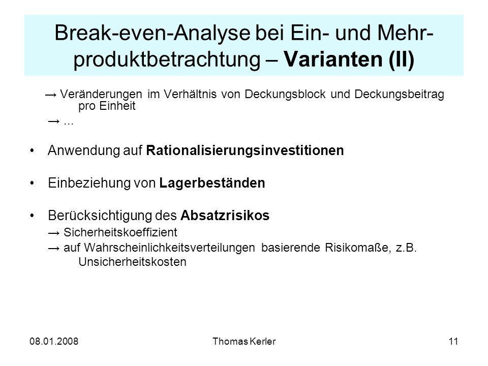 Break-even-Analyse bei Ein- und Mehr-produktbetrachtung – Varianten (II)