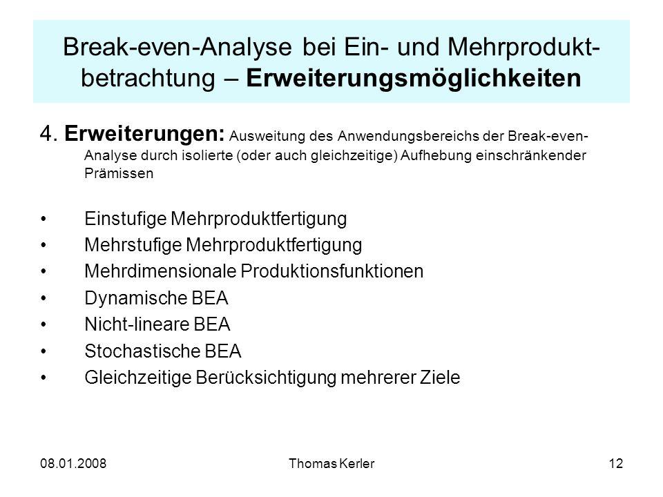 Break-even-Analyse bei Ein- und Mehrprodukt-betrachtung – Erweiterungsmöglichkeiten