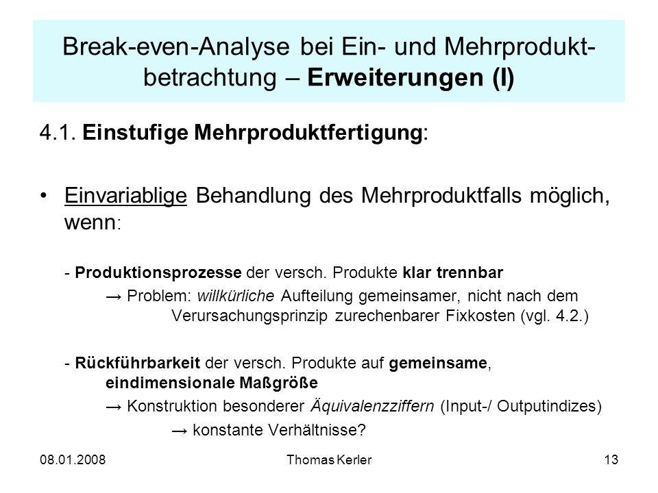 Break-even-Analyse bei Ein- und Mehrprodukt-betrachtung – Erweiterungen (I)