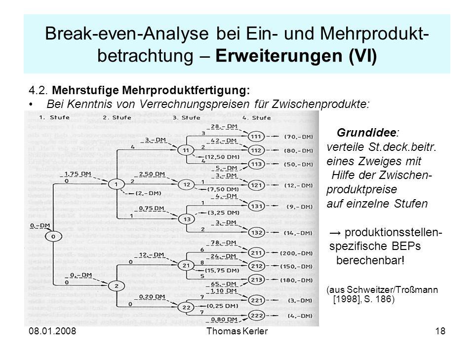 Break-even-Analyse bei Ein- und Mehrprodukt-betrachtung – Erweiterungen (VI)