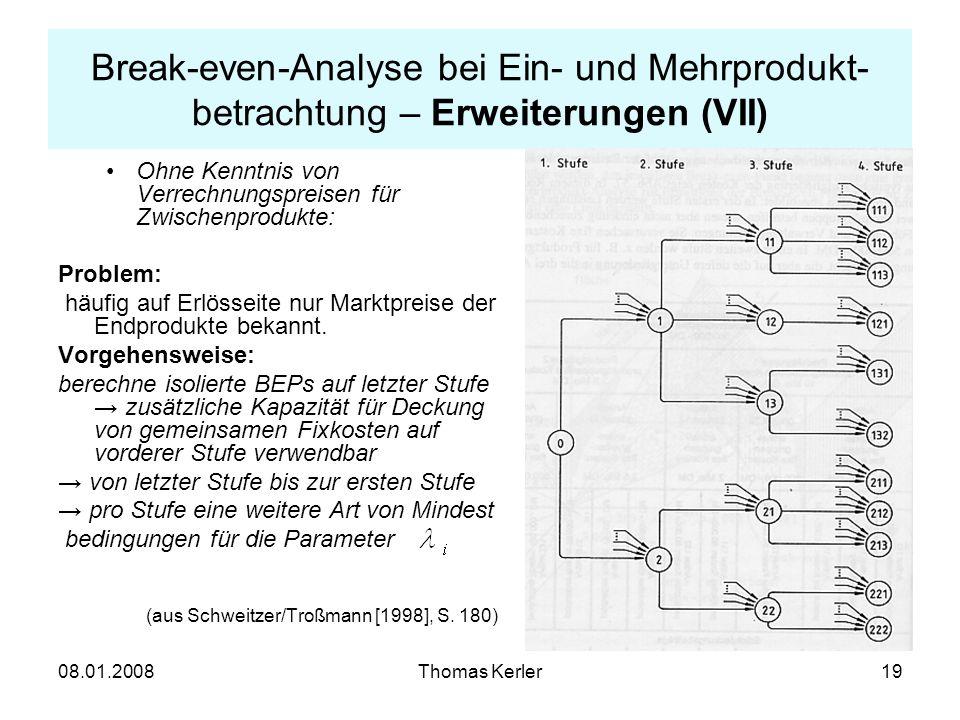 Break-even-Analyse bei Ein- und Mehrprodukt-betrachtung – Erweiterungen (VII)