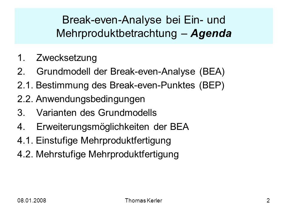 Break-even-Analyse bei Ein- und Mehrproduktbetrachtung – Agenda