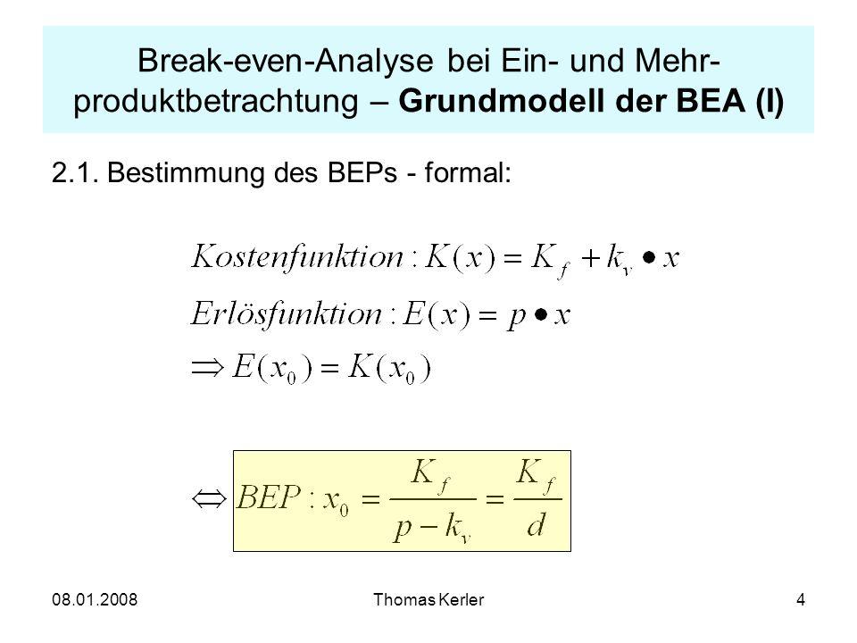 Break-even-Analyse bei Ein- und Mehr-produktbetrachtung – Grundmodell der BEA (I)