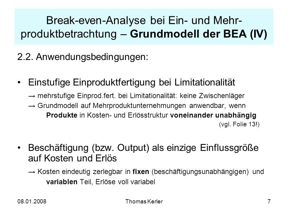 Break-even-Analyse bei Ein- und Mehr-produktbetrachtung – Grundmodell der BEA (IV)