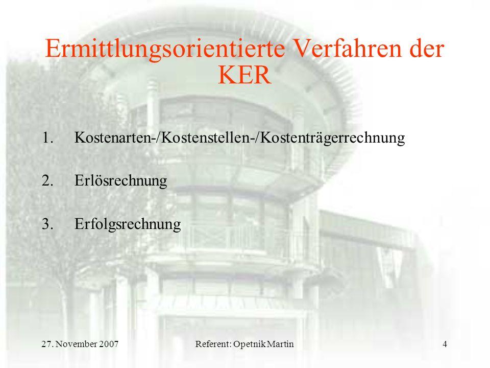 Ermittlungsorientierte Verfahren der KER