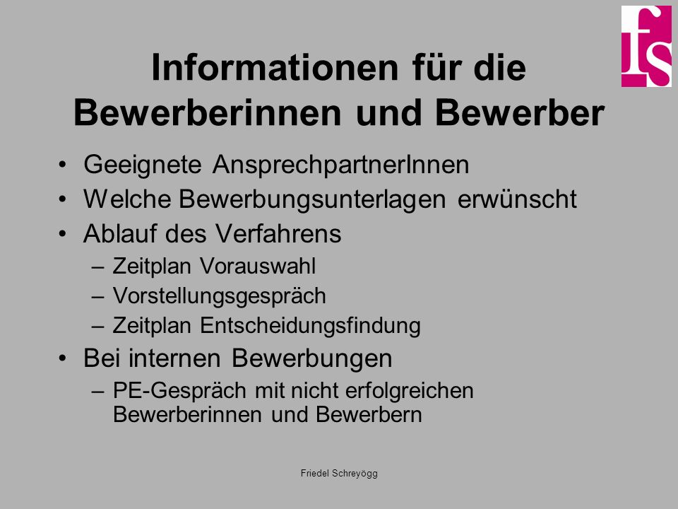 Informationen für die Bewerberinnen und Bewerber