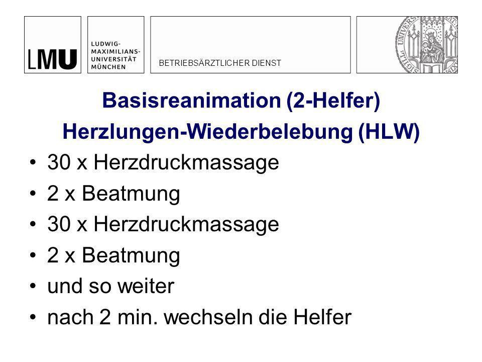 Basisreanimation (2-Helfer) Herzlungen-Wiederbelebung (HLW)