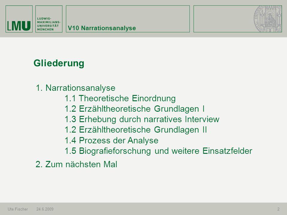 Gliederung 1. Narrationsanalyse 1.1 Theoretische Einordnung
