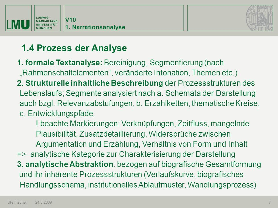 V10 1. Narrationsanalyse. 1.4 Prozess der Analyse.