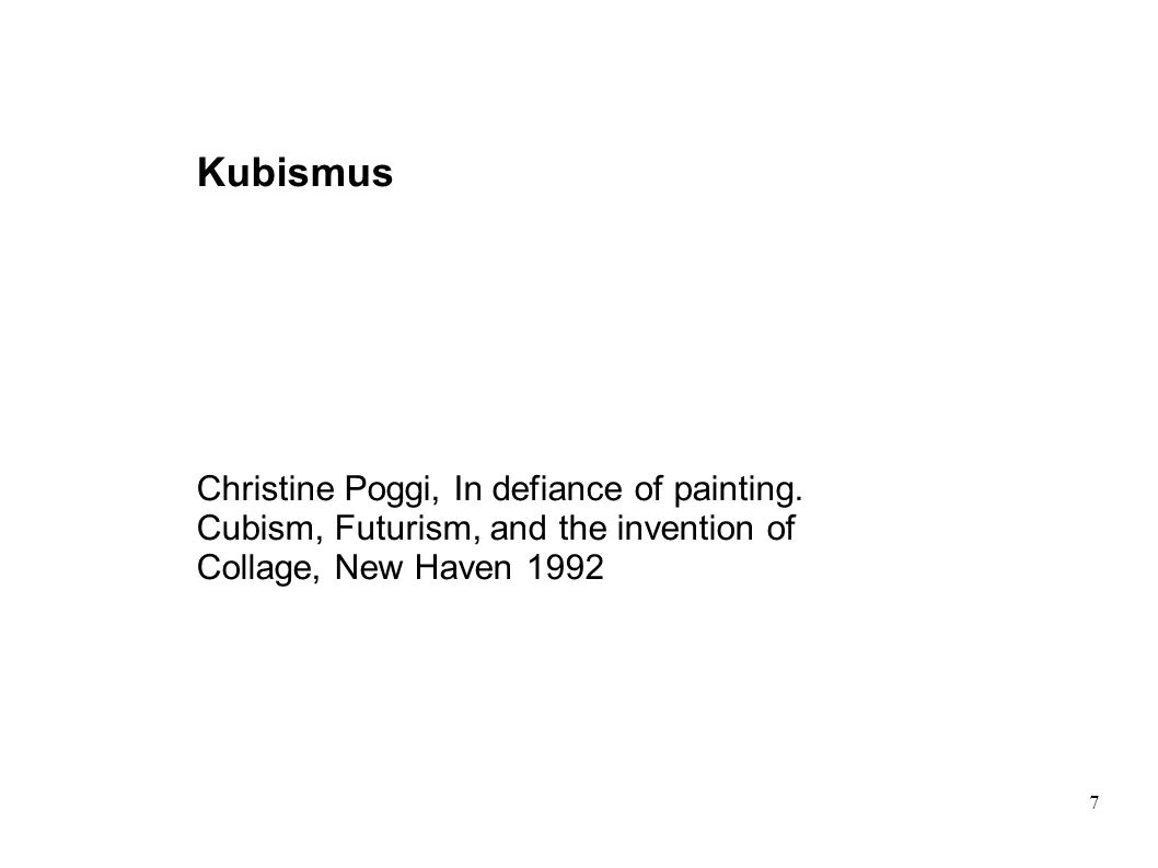 Kubismus Christine Poggi, In defiance of painting.