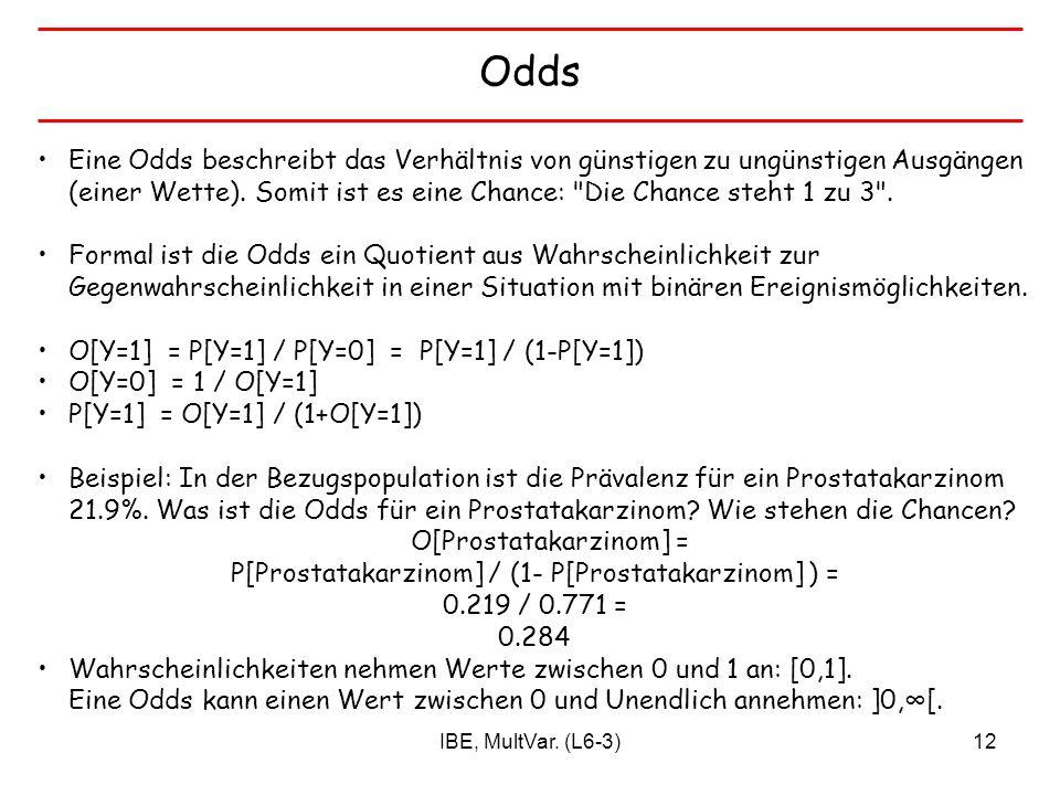 Odds Eine Odds beschreibt das Verhältnis von günstigen zu ungünstigen Ausgängen (einer Wette). Somit ist es eine Chance: Die Chance steht 1 zu 3 .