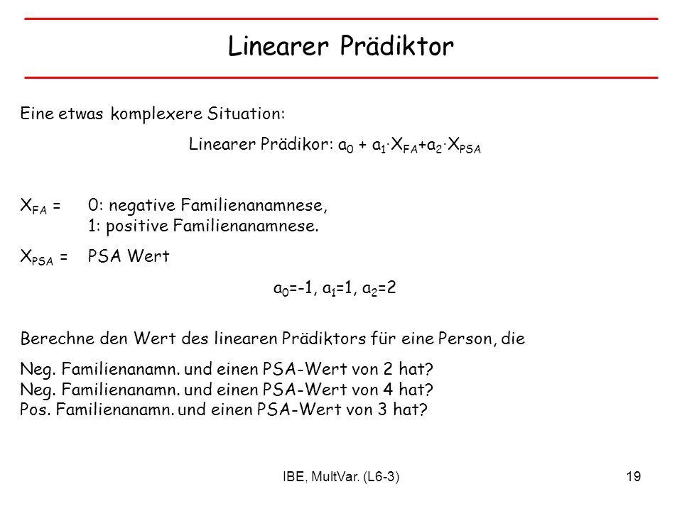 Linearer Prädikor: a0 + a1∙XFA+a2∙XPSA