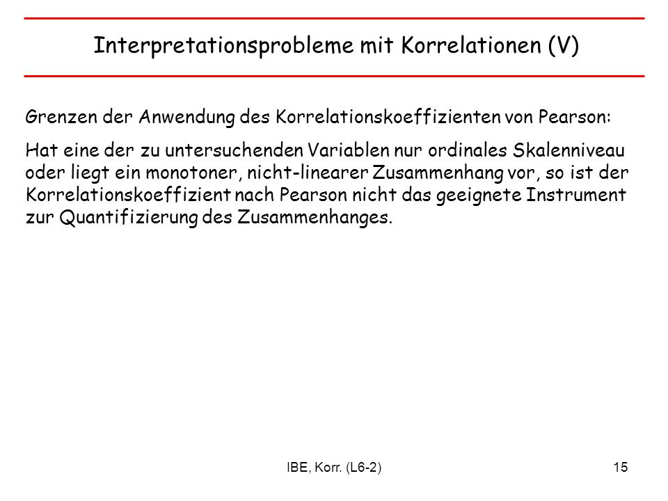 Interpretationsprobleme mit Korrelationen (V)
