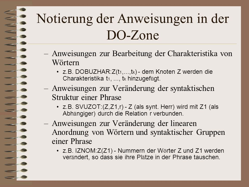 Notierung der Anweisungen in der DO-Zone