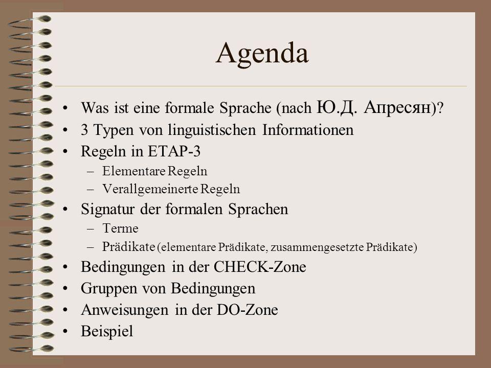 Agenda Was ist eine formale Sprache (nach Ю.Д. Апресян)