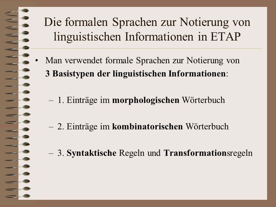Die formalen Sprachen zur Notierung von linguistischen Informationen in ETAP