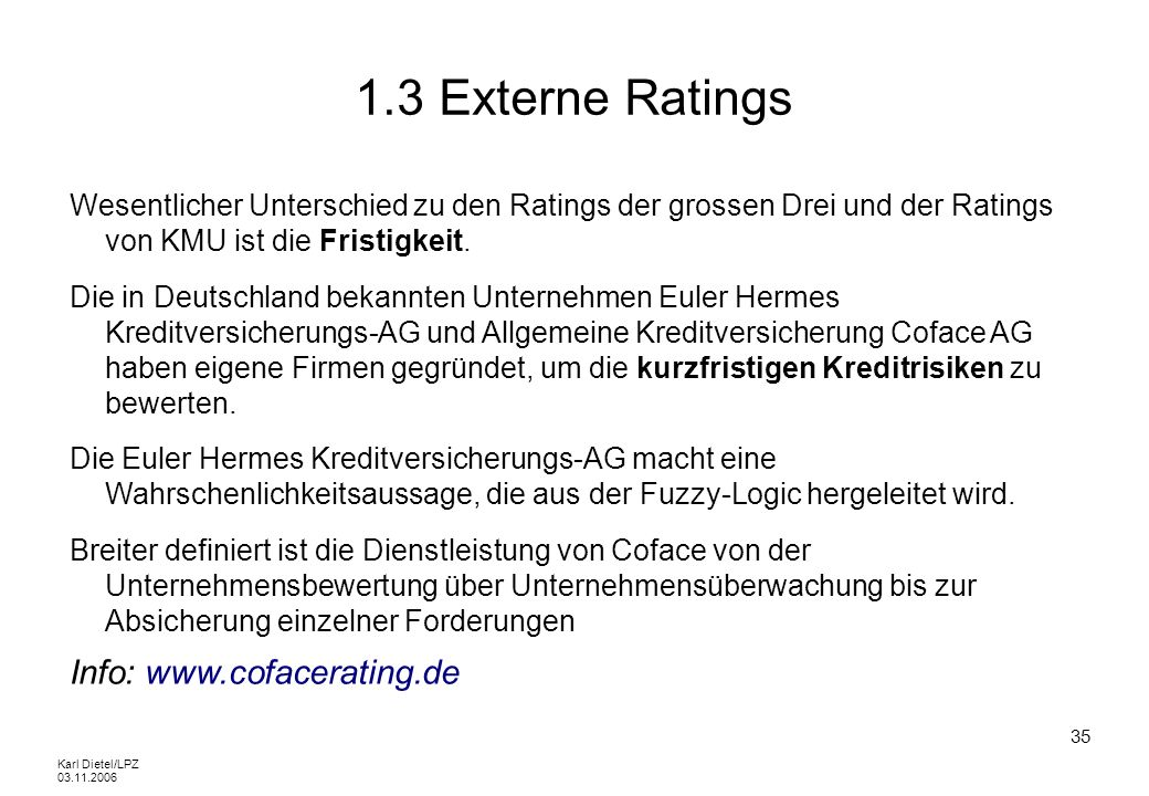 1.3 Externe Ratings Info: www.cofacerating.de