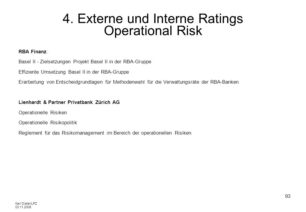 4. Externe und Interne Ratings Operational Risk