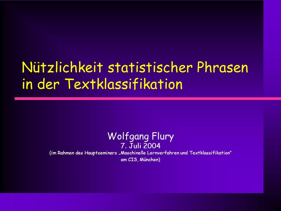 Nützlichkeit statistischer Phrasen in der Textklassifikation