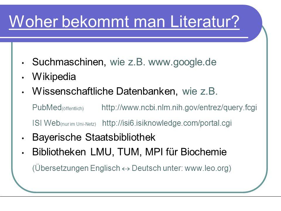 Woher bekommt man Literatur