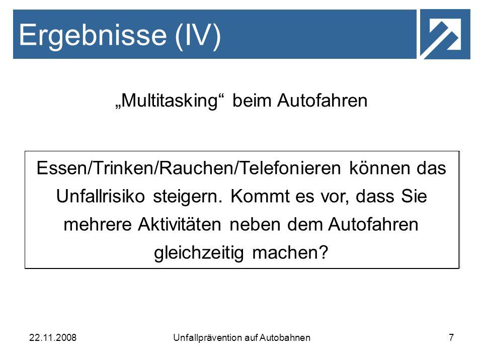 """Ergebnisse (IV) """"Multitasking beim Autofahren"""