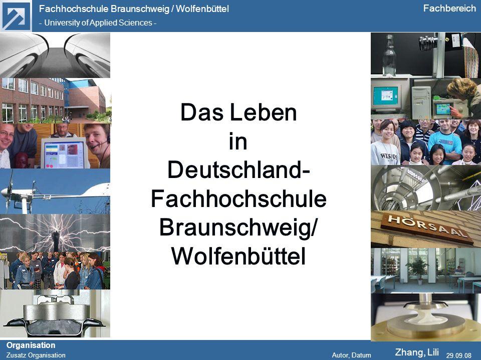 Das Leben in Deutschland- Fachhochschule Braunschweig/ Wolfenbüttel