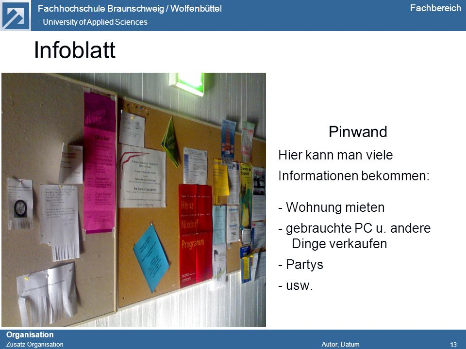 Infoblatt Pinwand Hier kann man viele Informationen bekommen: