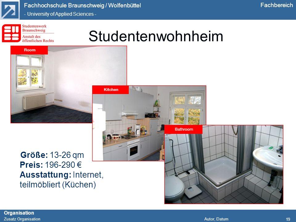 Studentenwohnheim Größe: 13-26 qm Preis: 196-290 € Ausstattung: Internet, teilmöbliert (Küchen)