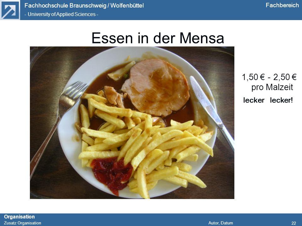 Essen in der Mensa 1,50 €-2,50 € pro Malzeit lecker lecker!