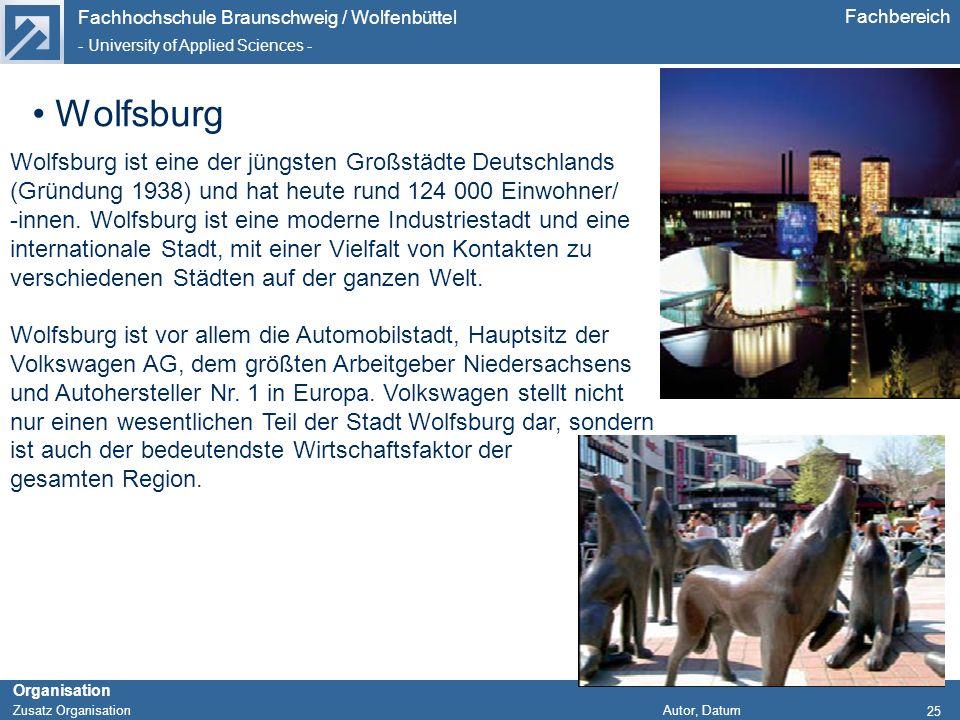 Wolfsburg Wolfsburg ist eine der jüngsten Großstädte Deutschlands