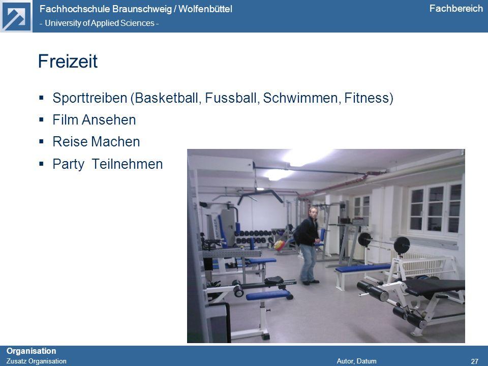 Freizeit Sporttreiben (Basketball, Fussball, Schwimmen, Fitness)