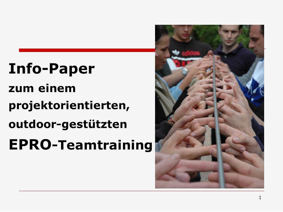 Info-Paper zum einem projektorientierten, outdoor-gestützten EPRO-Teamtraining