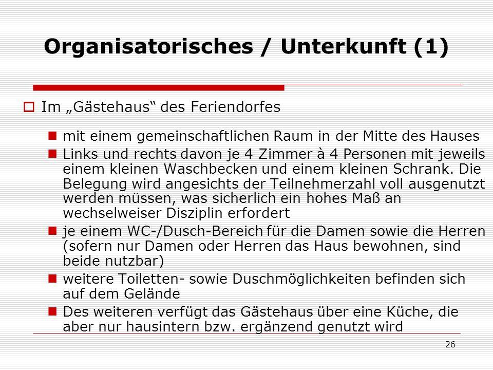 Organisatorisches / Unterkunft (1)