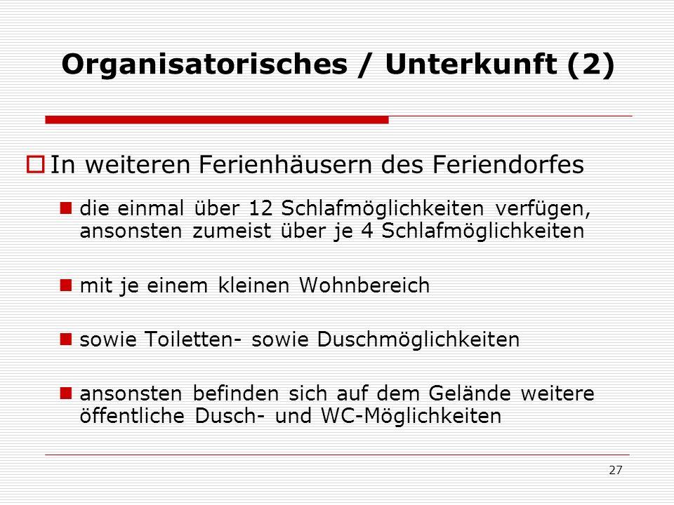 Organisatorisches / Unterkunft (2)