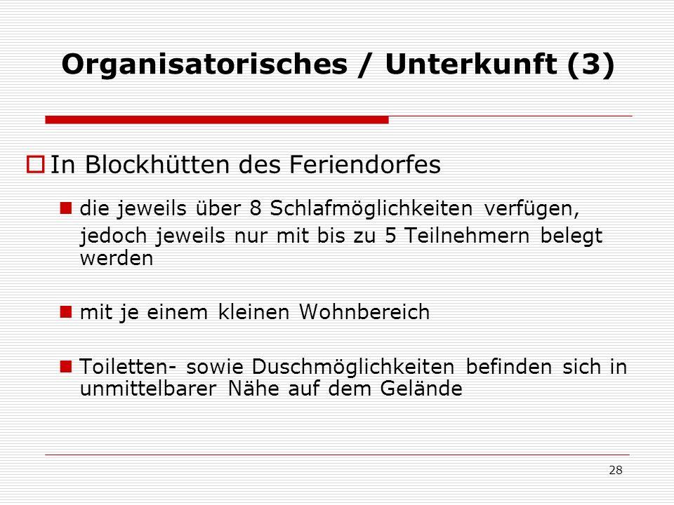 Organisatorisches / Unterkunft (3)