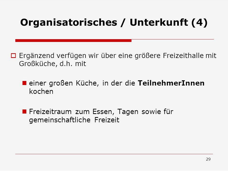 Organisatorisches / Unterkunft (4)