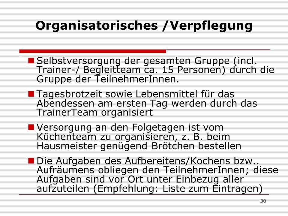 Organisatorisches /Verpflegung