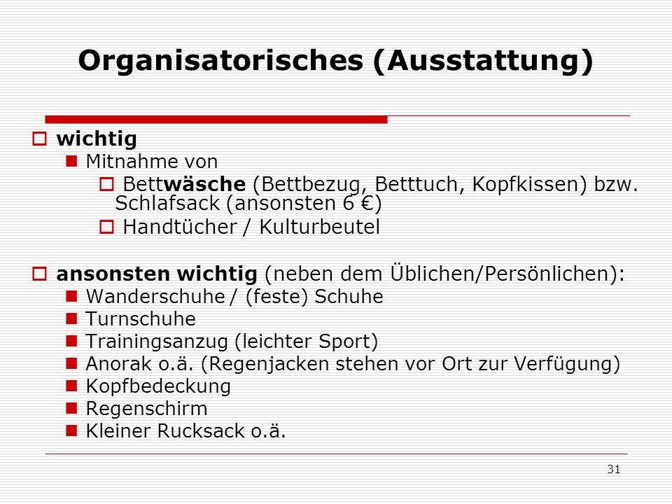 Organisatorisches (Ausstattung)