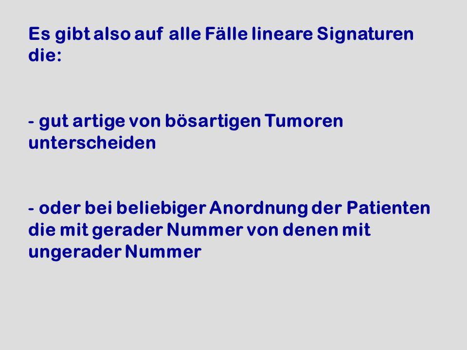 Es gibt also auf alle Fälle lineare Signaturen die: