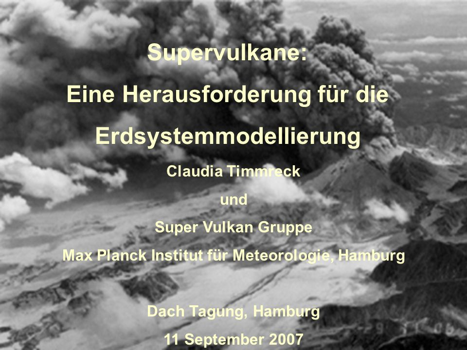 Supervulkane: Eine Herausforderung für die Erdsystemmodellierung
