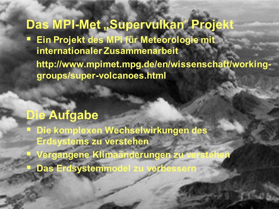 """Das MPI-Met """"Supervulkan Projekt"""