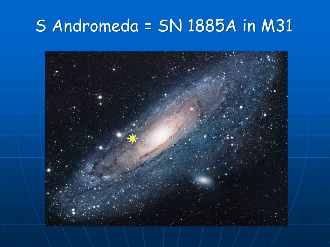 S Andromeda = SN 1885A in M31