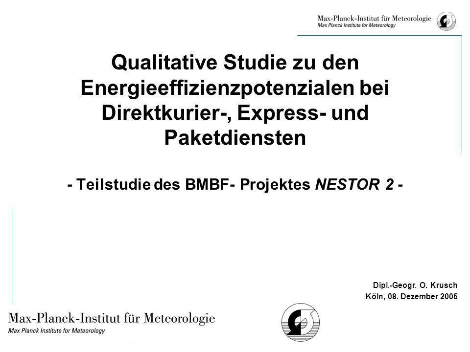 Qualitative Studie zu den Energieeffizienzpotenzialen bei Direktkurier-, Express- und Paketdiensten - Teilstudie des BMBF- Projektes NESTOR 2 -