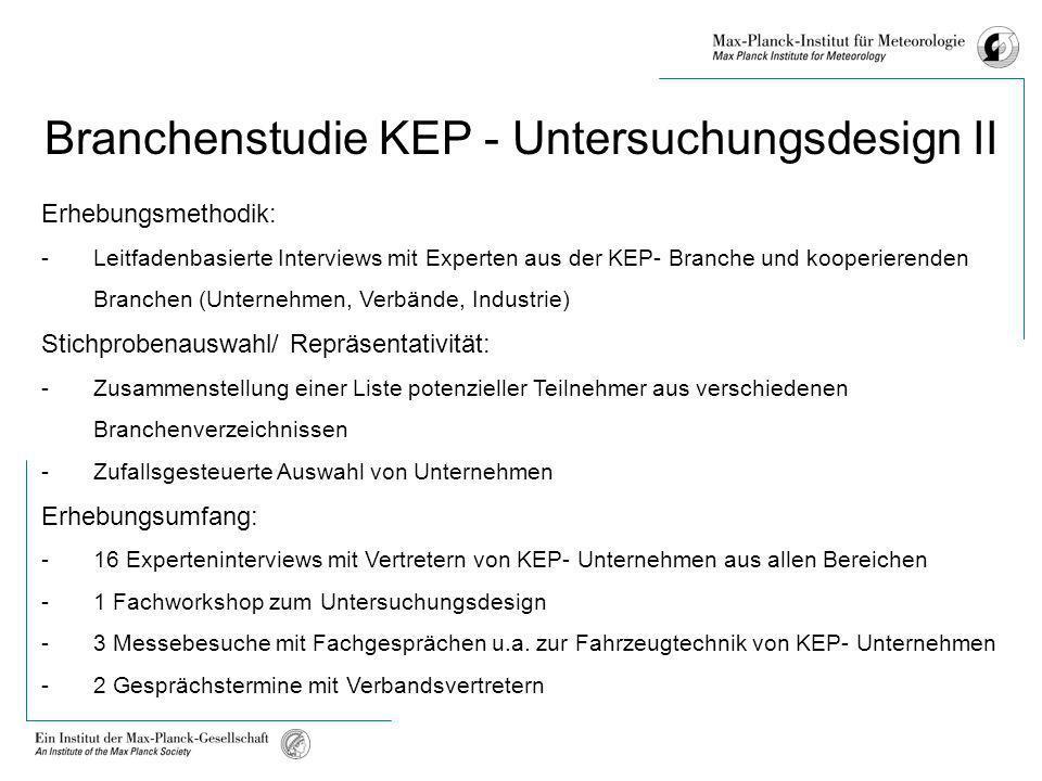 Branchenstudie KEP - Untersuchungsdesign II
