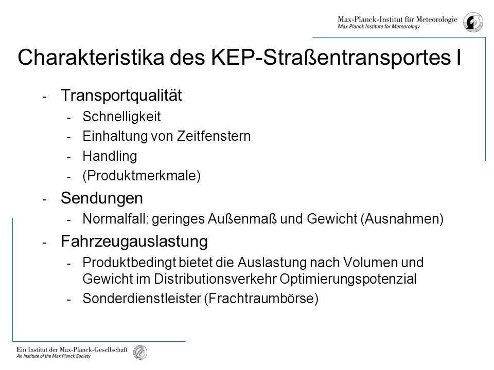 Charakteristika des KEP-Straßentransportes I
