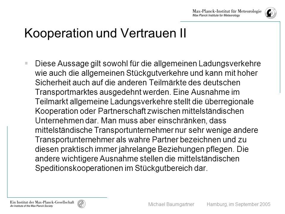 Kooperation und Vertrauen II