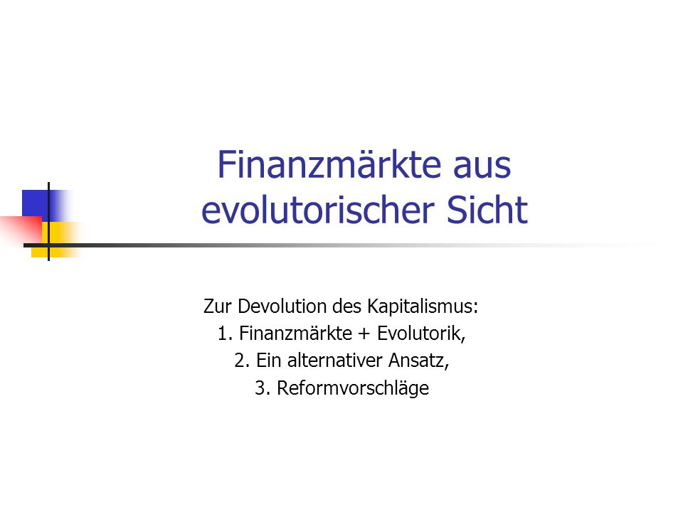 Finanzmärkte aus evolutorischer Sicht